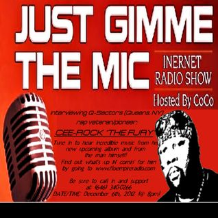 "JUST GIMME THE MIC exclusive interview with CEE-ROCK ""THE FURY"" [[Aired on: December 6th, 2012]]"