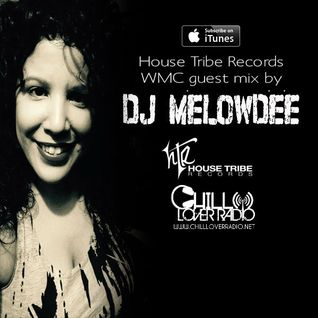 House Tribe Records WMC 2015 Guest Mix by DJ Melowdee