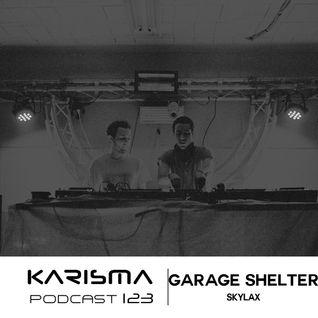 KARISMA PODCAST #123 - GARAGE SHELTER