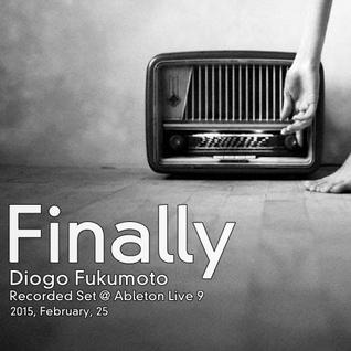 Finally - Recorded 2015 February, 25.