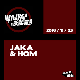 Unlike Sessions - 2016 nov 25 - Jaka & Hom
