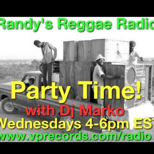 Party Time WIth Dj Marko on Randy's Reggae Radio 9/4/13 Hour 2