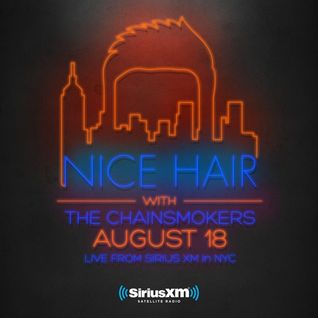 Nice Hair with The Chainsmokers 001