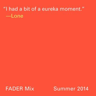 FADER Mix: Lone