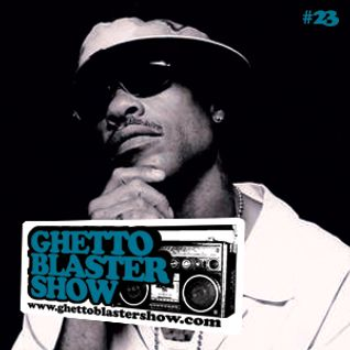GHETTOBLASTERSHOW #23 (apr.24/10)