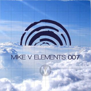 Mike V - Elements #007