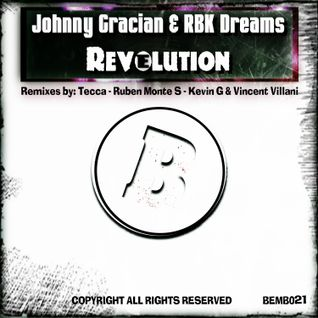 Johnny Gracian & RBK Dreams - Revelution (Vincent Villani & Kevin G 'Drums Loco' Mix)