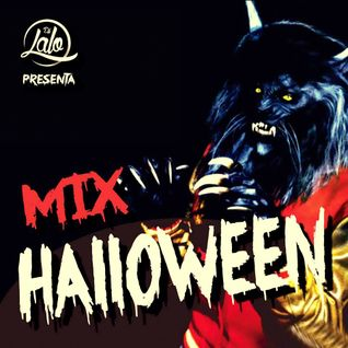 Dj Lalo - Mix Halloween! 2014