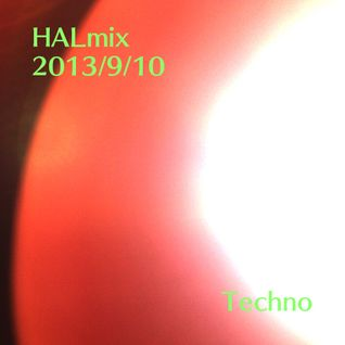 2013/9/10 HALmix Techno ver.