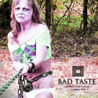 BadTaste: The FarFetched Podcast: October2014