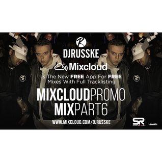 @DJRUSSKE - #MixcloudPromo M1X PART 6