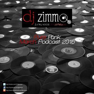 Pure Funk (DJ Zimmo Mix March 2015)