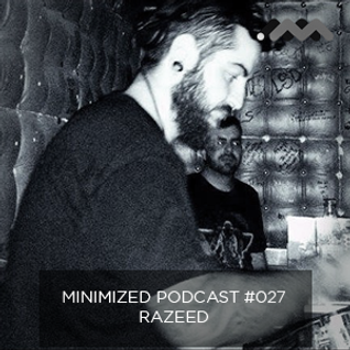 Minimized Podcast #027 - Razeed