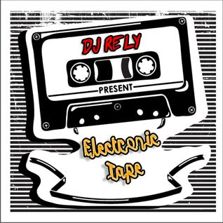 DJ Rely - Electronic tape 2011.11.27.