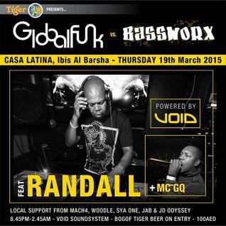 Randall Feat: McGq @GlobalFunk V's Bassworks Dubia 19/03/2015