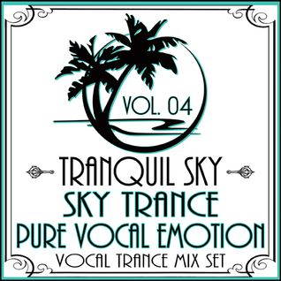 ★ Sky Trance ★ Pure Vocal Emotion Vol. 04