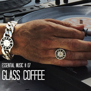 Glass Coffee Essential Music #07