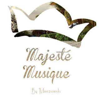Majeste Musique#08 [Retour en détente]