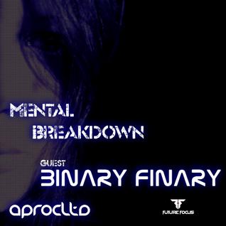 Aprocltds Mental Breakdown 4 /w Binary Finary
