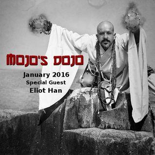 Mojo's Dojo #6 - Eliot Han