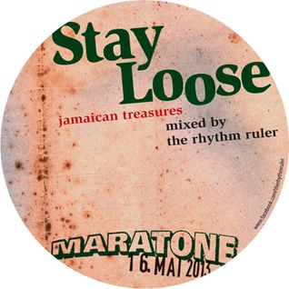 Stay Loose - Jamaican Treasures