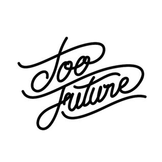 Too Future Coolout Mix