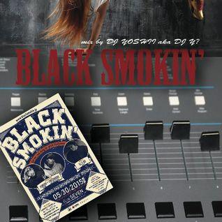 BLACK SMOKIN' Y? mix