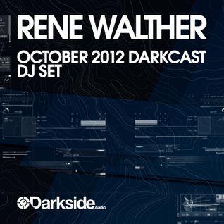 RENE WALTHER : OCTOBER : DARKCAST 2012