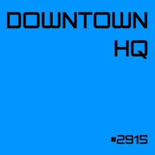 Downtown HQ #2915 (Radio Show with DJ Ramon Baron)