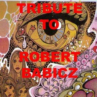 Tribute To Robert Babicz