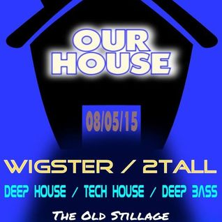 Wigmix - Our House (Bristol) Live Set - May '15