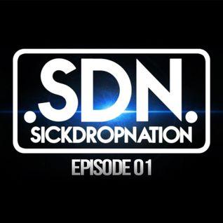 SickDropNation #001