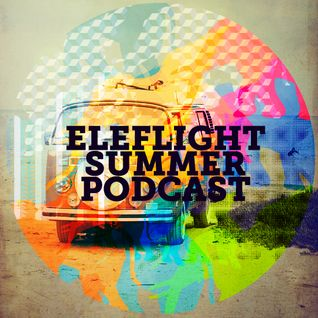 EleFlight Records Summer June podcast presented by Fresh Tee and Reverse