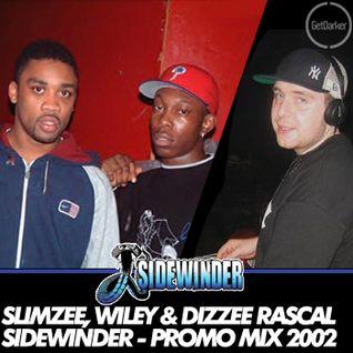 Slimzee, Wiley & Dizzee Rascal - Sidewinder Promo Mix 2002