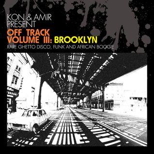 Kon & Amir - Off Track Vol. III: Brooklyn (Mix)