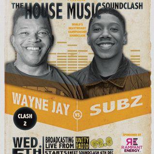 Unity Radio 92.8FM Soundclash; House Music - Wayne Jay vs Subz