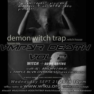 vmp¥r dƎᐃ┼ђ vol.2 WITCHTAPES =|=  WFKǘ R▲DIO $ΣP┼ 21 10 P.M.