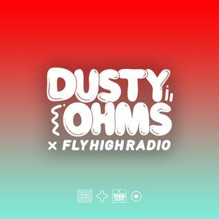 Dusty Ohms x Fly High Radio 002 w/ SupaSaiyan