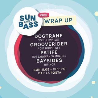 Bailey & A Sides (Baysides) Live From La Posta - Sun & Bass 2016