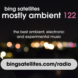 Mostly Ambient 122