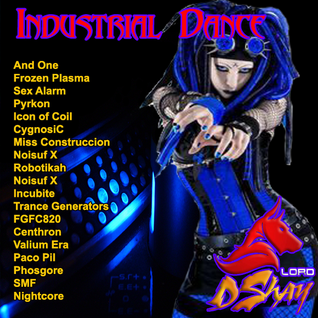Dj Lord Dshay Industrial Dance