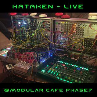 Hataken - Live at Modular Cafe phase7 , June 15th 2016
