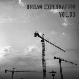 Urban Exploration vol.03