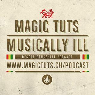 MAGIC TUTS Musically Ill N°49 – Late 90′s Dancehall