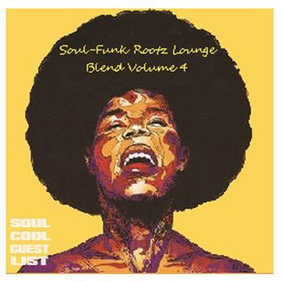 Soul Cool Records/ DJ Carl Lovell - Soul-Funk Rootz Lounge Blend Volume 4