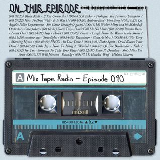 Mix Tape Radio | EPISODE 040
