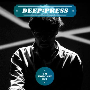 Circus Maximus Podcast 027 - Deep:Press