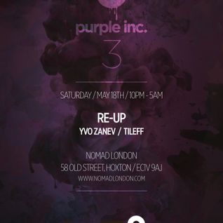 Re-UP mix for Purple inc destined for Nomad's Booth on May 18th 2013
