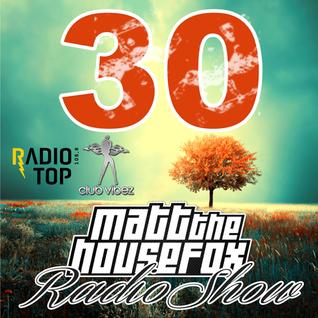 MATT THE HOUSE FOX radio show @ clubvibez EPISODE 030