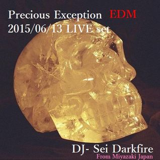 Precious Exception DJ Event 2015/6/13 LIVE set DJ-Sei